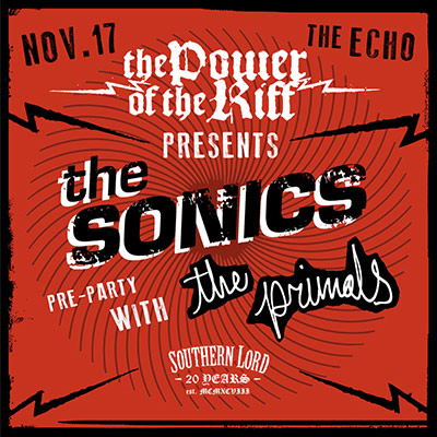 The Power of the Riff Kick Off Party with THE SONICS and The Primals